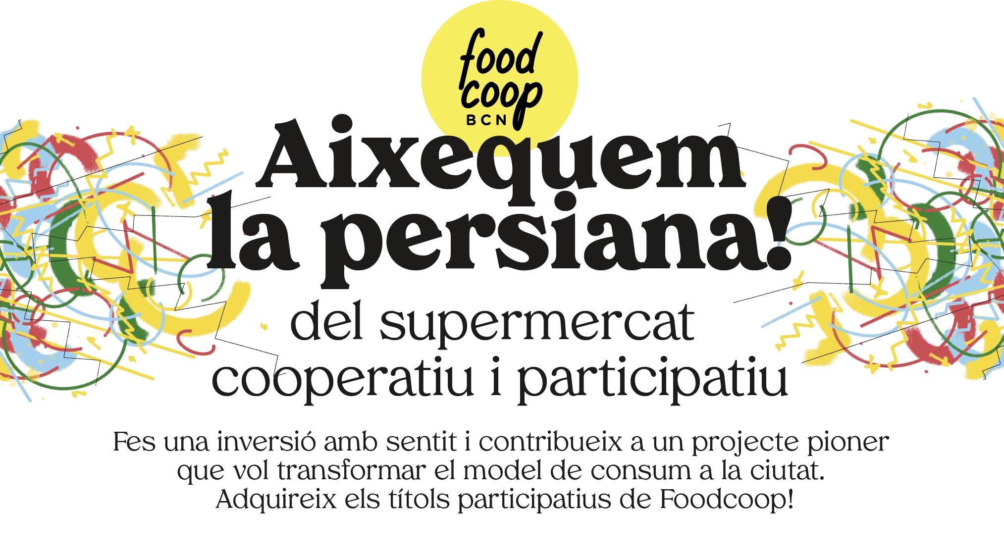 Aixequem la persiana Foodcoop BCN